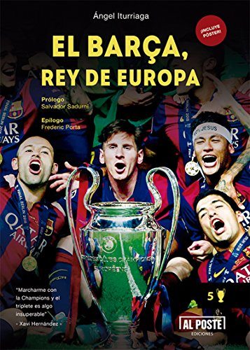 El Barça, rey de Europa: Historia de un equipo brillante
