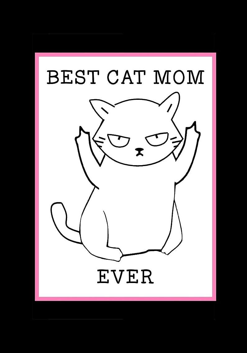 サロンホスト発掘Best Cat Mom Ever: Cat Mom Notebook, Beautifully lined pages Journal, Funny Cat Mom Birthday Present, Keepsake, Diary - Hilarious Gag Gifts for a cat Mom