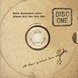 Songtexte von Barenaked Ladies - Disc One: All Their Greatest Hits: 1991-2001