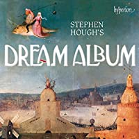Various: Stephen Hough's Dream