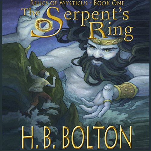 The Serpent's Ring: Relics of Mysticus, Volume 1 cover art