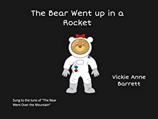 The Bear Went up in a Rocket (English Edition)