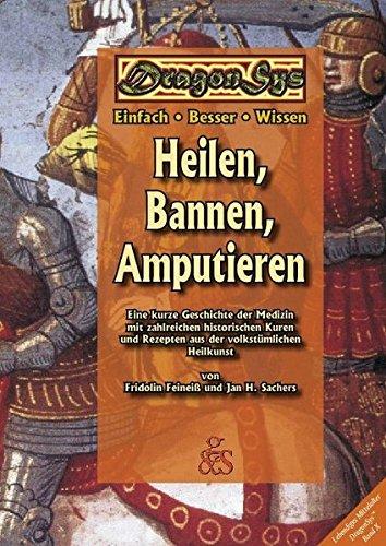 Heilen, Bannen, Amputieren (DragonSys - Lebendiges Mittelalter)