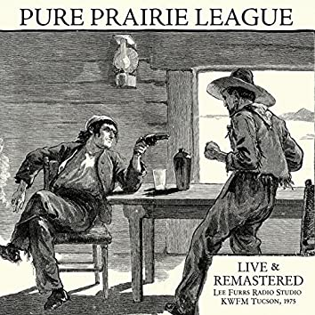 Live at Lee Furrs Radio Studio KWFM Tucson, 1975 - Remastered