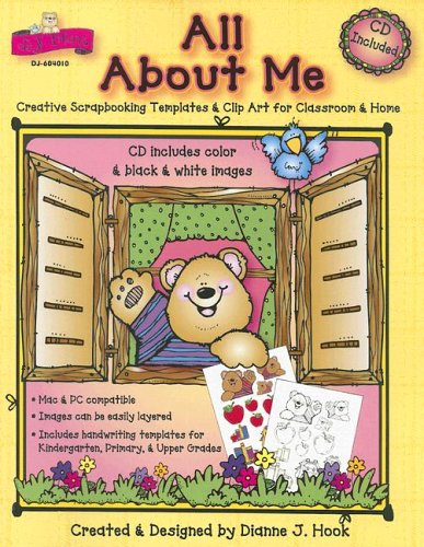 All About Me: Creative Scrapbooking Templates & Clip Art for Classroom & Home