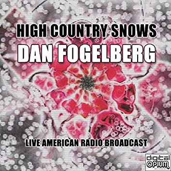High Country Snows (Live)