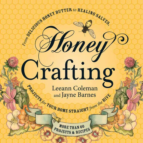 Honey Crafting:...