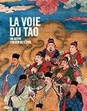 La voie du Tao - Un autre chemin de l'être