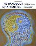 The Handbook of Attention (The MIT Press)