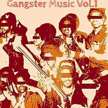 Gangster Music, Vol. 1