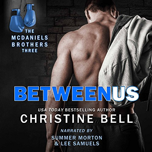 Between Us: Reid and Lola's Story, The McDaniels Brothers Book Three audiobook cover art