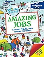 World Search - Amazing Jobs (Lonely Planet Kids)
