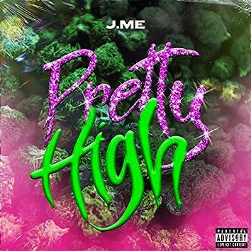 Pretty High