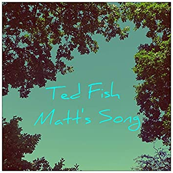 Matt's Song