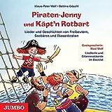 Piraten-Jenny und Käpt'n Rotbart. CD: Lieder und Geschichten von Freibeutern, Seebären und Riesenkraken