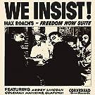 We Insist - Max Roach's Freedom Now Suite (Vinyl)
