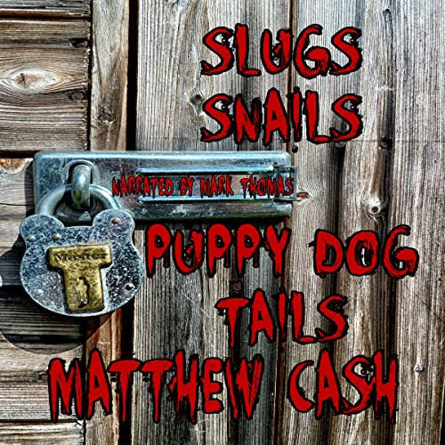 Slugs and Snails and Puppydog Tails cover art