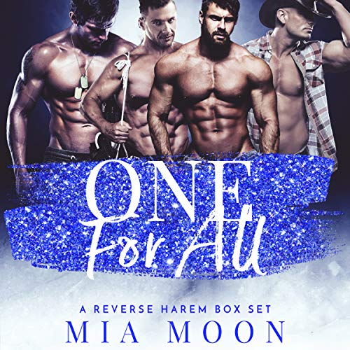 One For All: A Reverse Harem Box Set                   By:                                                                                                                                 Mia Moon                               Narrated by:                                                                                                                                 Lacy Laurel                      Length: 6 hrs and 48 mins     28 ratings     Overall 4.6