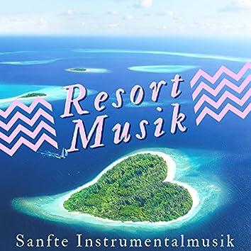 Resort Musik: Sanfte Instrumentalmusik um Gelassen ins Urlaub Wo Immer Sich zu Fühlen