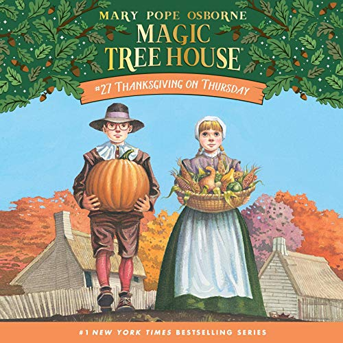 Thanksgiving on Thursday: Magic Tree House, Book 27