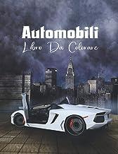 Automobili libro da colorare: auto sportiva e auto di lusso design realistico da colorare per bambini e adulti (Italian Ed...