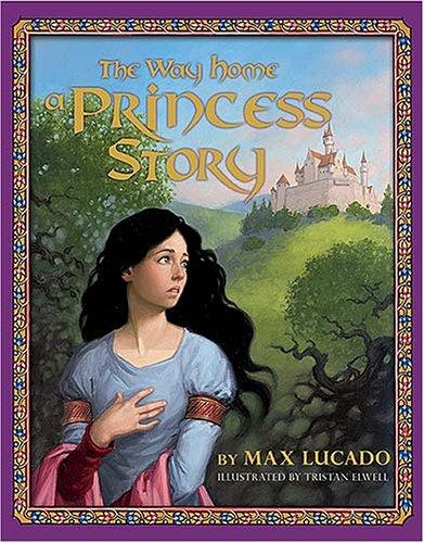 The Way Home: A Princess Story