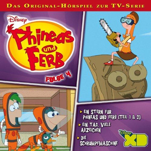 Ein Stern für Phineas und Ferb 1 & 2 / Ein Tag, viele Abzeichen / Die Schrumpfmaschine. Das Original-Hörspiel zur TV-Serie Titelbild