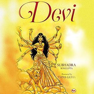 Devi                   By:                                                                                                                                 Subhadra Sen Gupta                               Narrated by:                                                                                                                                 Chandrima Mazumdar                      Length: 38 mins     Not rated yet     Overall 0.0