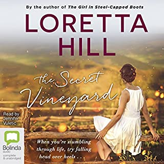 The Secret Vineyard                   By:                                                                                                                                 Loretta Hill                               Narrated by:                                                                                                                                 Jennifer Vuletic                      Length: 11 hrs and 25 mins     13 ratings     Overall 4.8