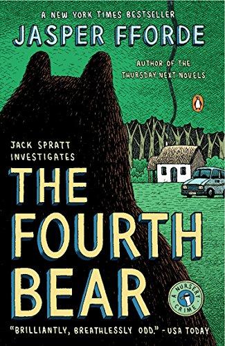 The Fourth Bear: A Nursery Crime (A Nursery Crime Novel)