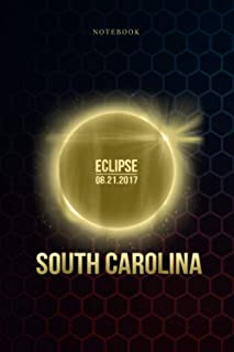 Simple Notebook south carolina Total Solar Eclipse 2017: Over 100 Pages, Meal, To Do List, Goals, Budget, Journal, Weekly,...