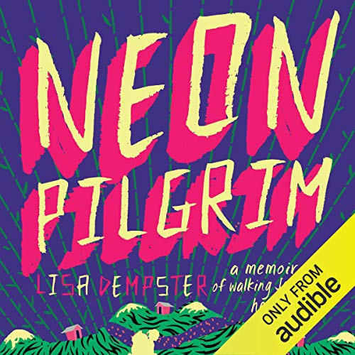 Neon Pilgrim Audiobook By Lisa Dempster cover art