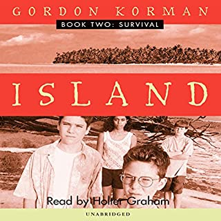 Survival     Island, Book 2              Written by:                                                                                                                                 Gordon Korman                               Narrated by:                                                                                                                                 Ariadne Meyers                      Length: 2 hrs and 57 mins     2 ratings     Overall 4.5