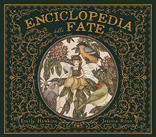 Enciclopedia delle fate. Ediz. a colori