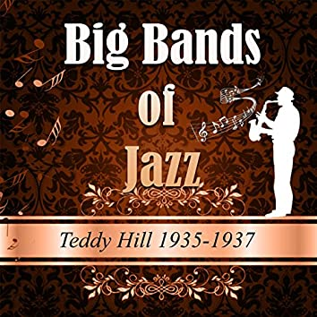 Big Bands of Jazz, Teddy Hill 1935-1937