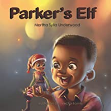 Parker's Elf: A book about Managing Emotions