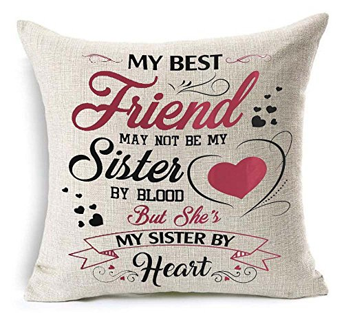WePurchase To Best Friends My Best Friend May Not Be My Sister By Blood But She's My Sister By Heart Cotton Linen Decorative Home Sofa Living Room Throw Pillow Case Cushion Cover Square 18x18 Inches