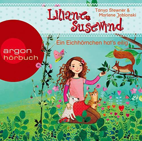 Liliane Susewind – Ein Eichhörnchen hat's eilig (Liliane Susewind ab 4, Band 9)