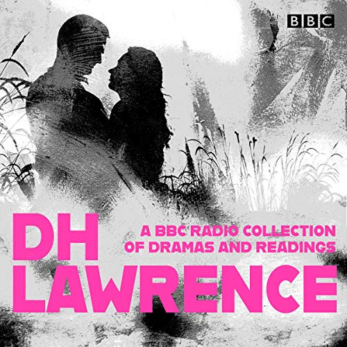 DH Lawrence: A BBC Radio Collection                   De :                                                                                                                                 D.H. Lawrence                               Lu par :                                                                                                                                 Andy Hockley,                                                                                        Benedict Sandiford,                                                                                        Cathy Sara,                   and others                 Durée : 20 h et 34 min     Pas de notations     Global 0,0