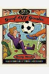 Goof-Off Goalie (Gym Shorts Book 2) Kindle Edition