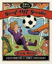 Goof-Off Goalie (Gym Shorts Book 2)