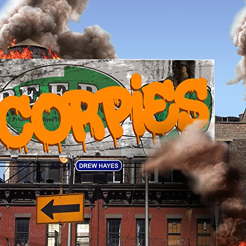 Corpies     Super Powereds Spinoff, Book 1              Written by:                                                                                                                                 Drew Hayes                               Narrated by:                                                                                                                                 Kyle McCarley                      Length: 19 hrs and 50 mins     47 ratings     Overall 5.0