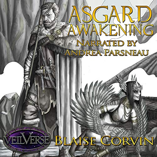 Asgard Awakening      VeilVerse: Asgard Awakening, Book 1              By:                                                                                                                                 Blaise Corvin                               Narrated by:                                                                                                                                 Andrea Parsneau                      Length: 9 hrs and 8 mins     567 ratings     Overall 4.6