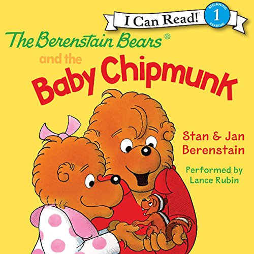 The Berenstain Bears and the Baby Chipmunk audiobook cover art