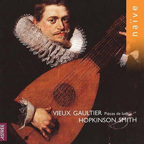 Vieux Gaultier: Pièces de luth