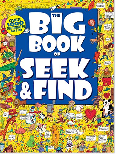 The Big Book of Seek & Find-Over 1000 Fun Things to Seek & Find
