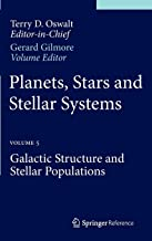 Planets, Stars and Stellar Systems: Volume 5: Galactic Structure and Stellar Populations