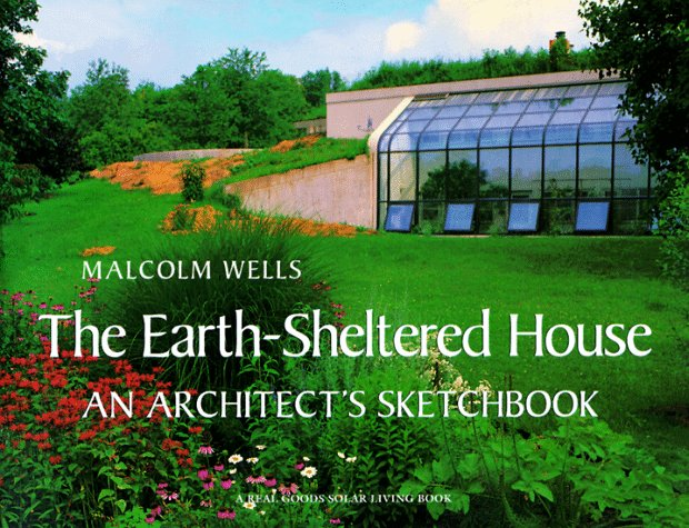 earth-sheltered-house-an-architectss-sketchbook-real-goods-solar-living-book