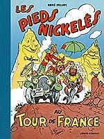 Les Pieds Nickelés au Tour de France - - de Roland de Montaubert