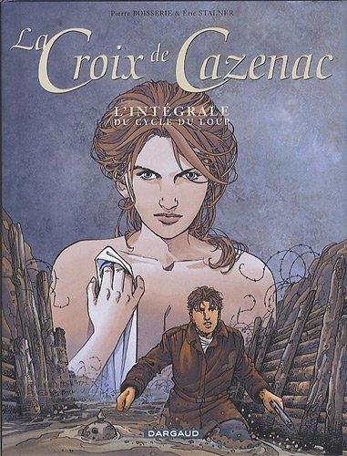 La Croix de Cazenac - collection Magnum - tome 2 - Cycle du Loup